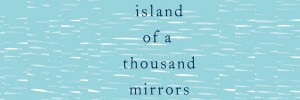 Island of a Thousand Mirrors, cover